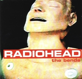 My Daughter's Choice # 8: Radiohead - The Bends (1995)