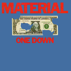 Material - One Down - Complete LP