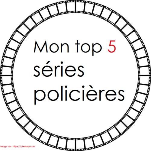 Mon top 5 séries policières