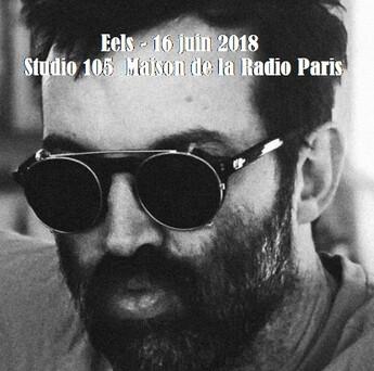 Une semaine avec France Inter - Jour 4: Eels - Studio 105 - 16 juin 2018