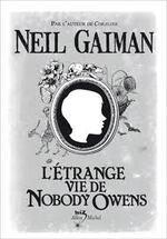 """Fiche de lecture de """" L'étrange vie de Nobody Owens"""" de Neil Gaiman"""