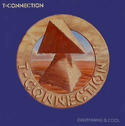T. Connection - Everything Is Cool - Complete LP