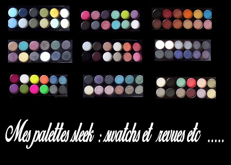 Revue palettes sleek partie 3