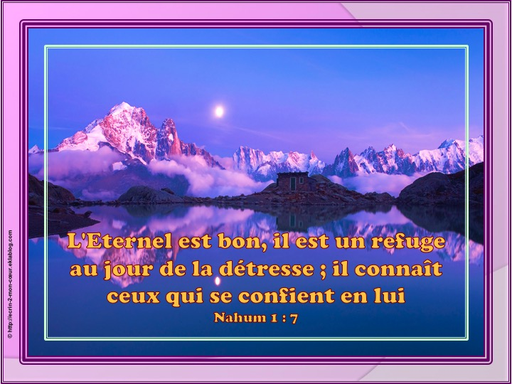 L'Eternel est bon - Nahum 1 : 7