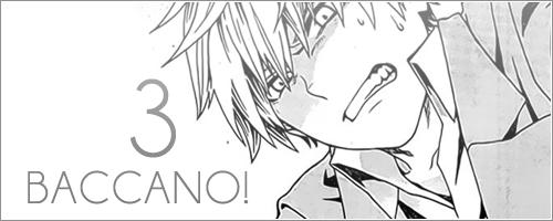 Sortie du 03/12 - Baccano! 3