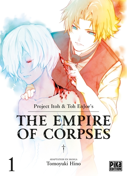 The empire of corpses - Tome 01 - Project Itoh & Toh Enjoe's & Tomoyuki Hino