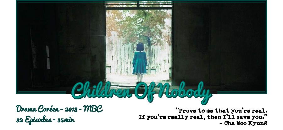 Drama | Children Of Nobody