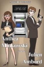 Anthéa Minkowski contre Julien Ambord, Anouchka PALMERINI