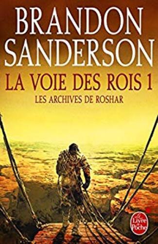 La voie des rois, tome 1 : Archives de Roshar