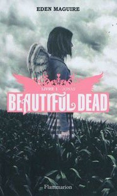 Eden Maguire : Beautiful Dead T1 - Jonas