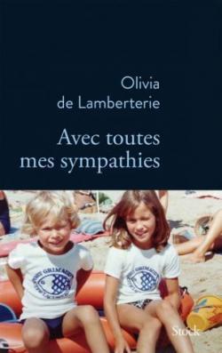 Avec toutes mes sympathies par de Lamberterie