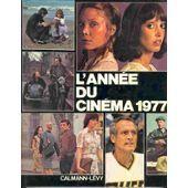 L'année Du Cinéma 1977 de Heymann, Danièle