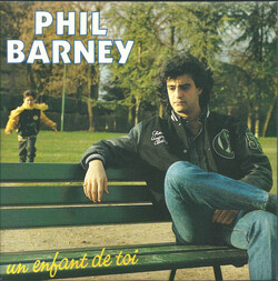 Phil Barney - Un Enfant De Toi