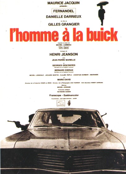 L' HOMME A LA BUICK - BOX OFFICE FERNANDEL 1968