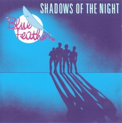 Blue Feather - Shadows Of The Night - Complete LP