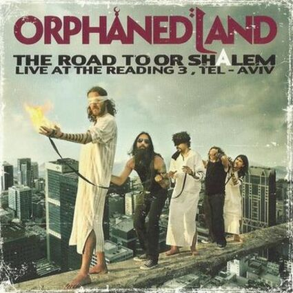 Orphaned Land - The Road to OR-Shalem (2011)