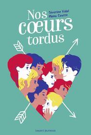 Couverture de «Nos coeurs tordus»