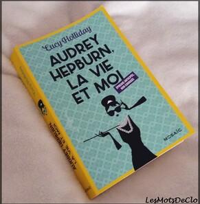 Chronique n°68 - Audrey Hepburn, la vie et moi