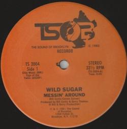 Wild Sugar - Messin' Around