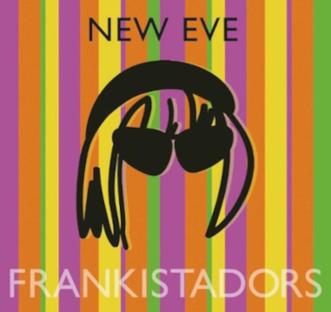 Les Frankistadors - New Eve