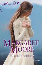 Chronique Noces secrètes de Margaret Moore