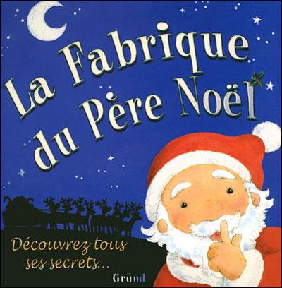 """""""La fabrique du Père Noël"""" Simone Abel"""