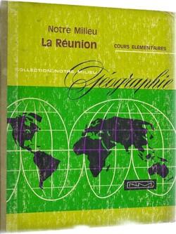 Notre Milieu - La Réunion (1967)