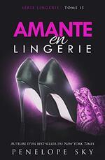 Lingerie - Penelope Sky