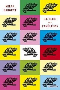 le-club-des-cameleons-milan-dargent.jpg
