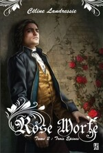 Rose morte tome 2