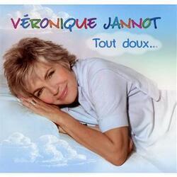 Véronique Jannot, Tout doux...