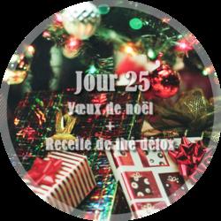 Jour 25 : Vœux de noël + Recette de thé détox