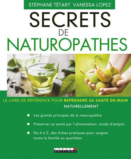 Secrets de naturopathe - Stéphane Tétart & Vanessa Lopez