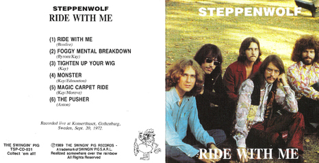 Flash-Back : Steppenwolf - Ride with me - 20 septembre 1972 Gothenburg