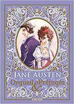 Orgueil et Préjugés de Jane Austen, Adaptation de Stacy King, Illustrations PoTse