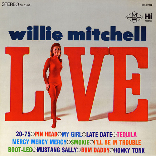 "1967 : Willie Mitchell : Album "" Willie Mitchell Live "" Hi Records SHL 32042 [ US ]"