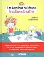 Chronique Les émotions de Moune : la tristesse et la joie de Cécile Alix et Claire Frossard