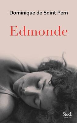 Edmonde   -   Dominique de Saint-Pern