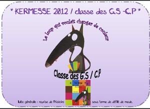 * Kermesse 2012 / Le loup qui voulait changer de couleur *