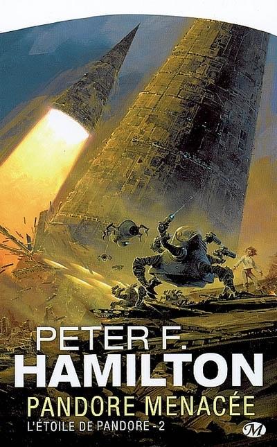L'étoile de Pandore (2/4) Pandore menacée - Peter Hamilton