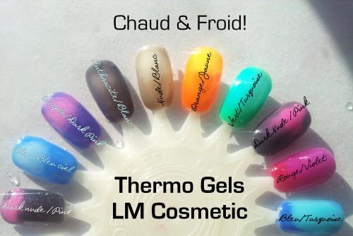 Nouveautés LM Cosmetic + recap des gel thermo