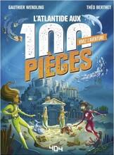 Vivez l'aventure - L'Atlantide aux 100 Pièges