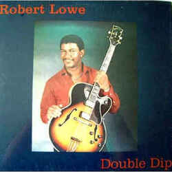Robert Lowe - Double Dip - Complete LP