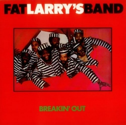 Fat Larry's Band - Breakin' Out - Complete LP