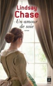 Un Amour de Soie ; Lindsay Chase