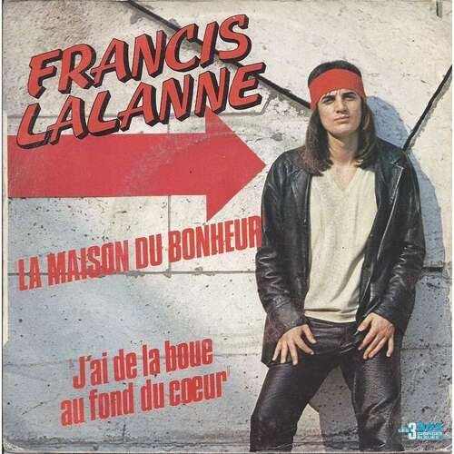 Francis Lalanne - La Maison Du Bonheur (1979)