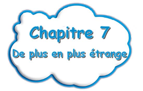 fiction chapitre 7