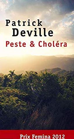 livre de Patrick Deville, avec Peste & Choléra