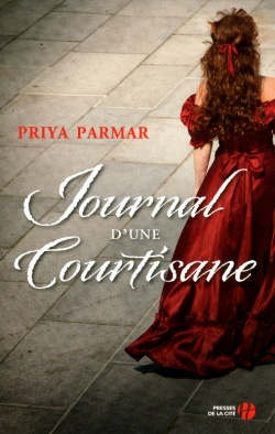 """Journal d'une courtisane"" de Priya Parmar"