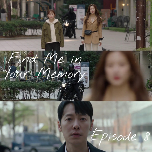 Find Me in Your Memory EP8